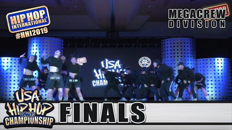 The Lab - West Covina, CA (3rd Place MegaCrew) at HHI's 2019 USA Hip Hop Dance Championship Finals