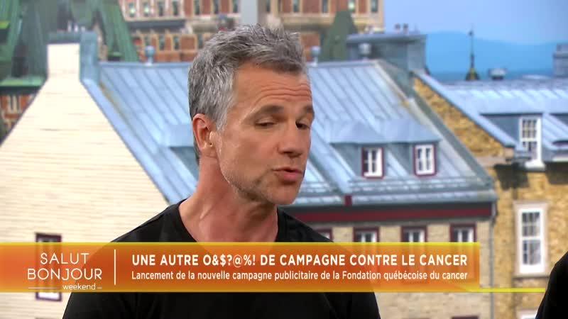 Bruno Pelletier À Salut Bonjour ce matin pour parler de la nouvelle campagne de la Fondation québécoise du cancer