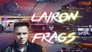 CROSSFIRE - LAIRON FRAGS 1 / TheAlikDalik