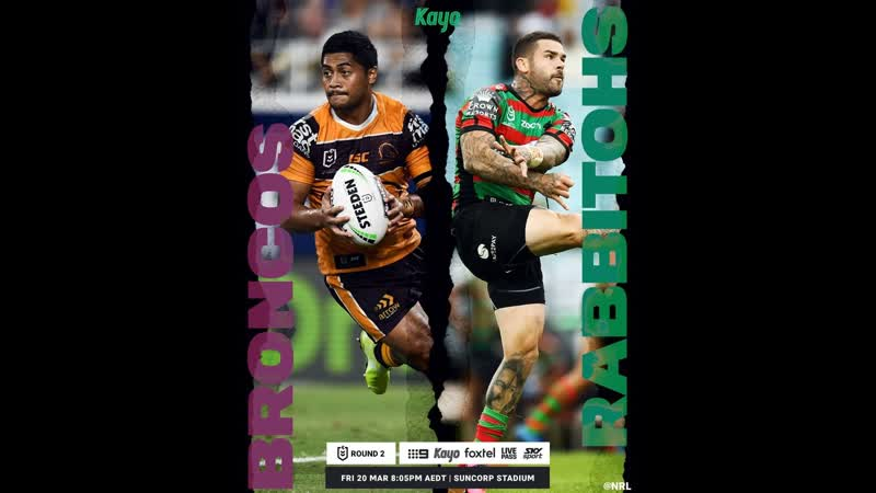 Brisbane Broncos South Sydney Rabbitohs 20 03 20