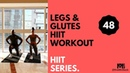 No 48 Legs and Glutes HIIT Workout with Beginner Modifications