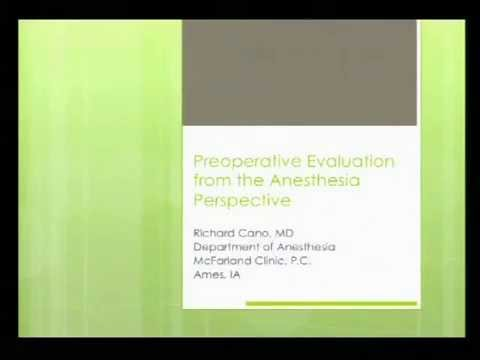 Preoperative Evaluation from the Anesthesia Perspective Dr Richard Cano 7 9 14