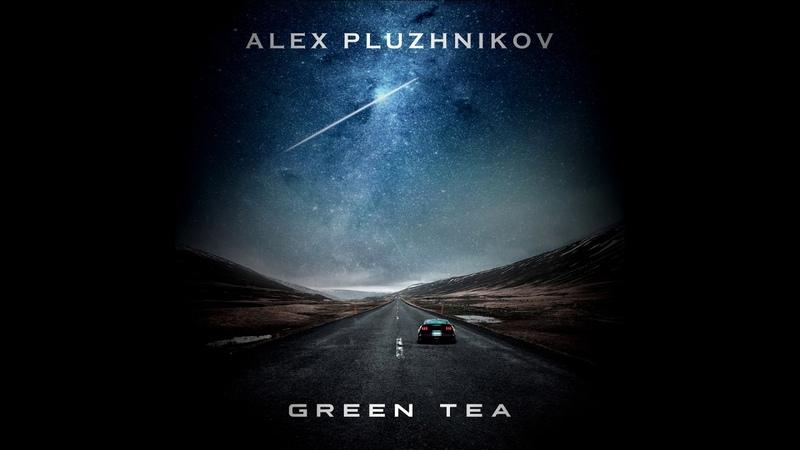 Alex Pluzunikov Green Tea