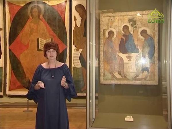 Иконы кисти преподобного Андрея Рублева в Государственной Третьяковской галерее