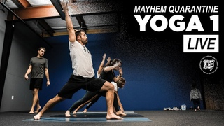 Mayhem Quarantine // Yoga 1