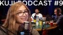 Ася Казанцева мозг — это бог KuJi Podcast 9