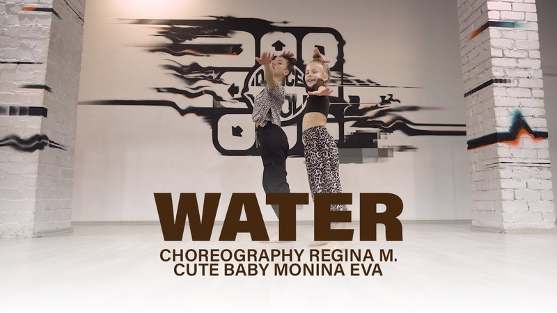 Water - Salatiel , Pharrell Williams, Beyonce | DANCE-COOL | Choreo by Regina Mustafina