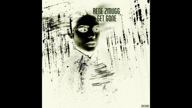 Rene Zmugg Get Gone Drum Bass