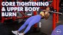 25 MINUTE UPPER BODY AND CORE WORKOUT [ TONE, SCULPT, TIGHTEN CORE] FOR ALL FITNESS LEVELS