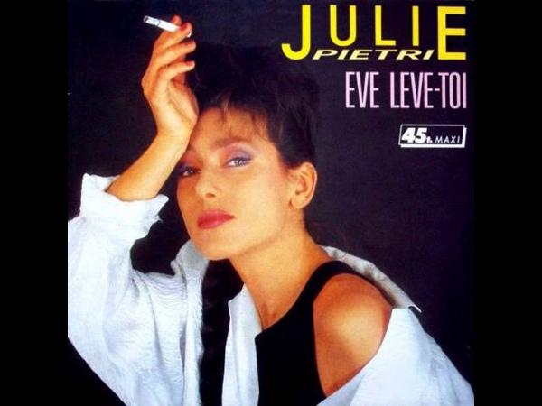 Julie Pietri Eve Lève Toi Chris Extended