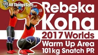 Rebeka Koha 2017 World Championships Behind the Scenes (Full Warm Ups to 101kg Snatch PR)