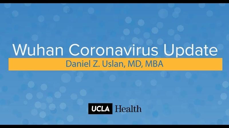 Wuhan Coronavirus Update | Daniel Z. Uslan, MD, MBA