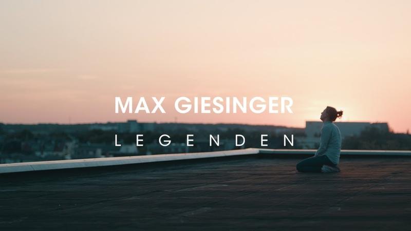 Max Giesinger Legenden Offizielles Video