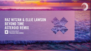 Raz Nitzan & Ellie Lawson - Beyond Time (Asteroid Remix) Extended