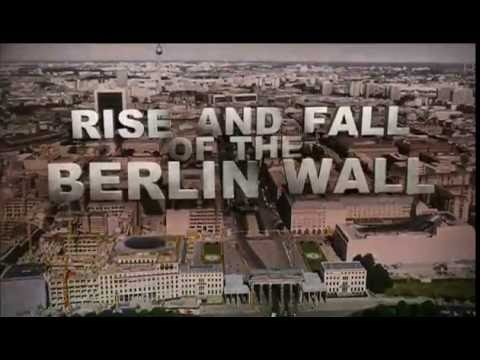 History Channel Rise and Fall of the Berlin Wall