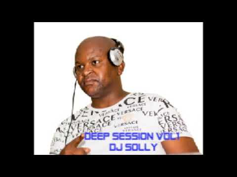 Deep Session vol 1 DJ Solly 2020