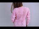 Вязание ажурного джемпера. Часть 2. Сборка изделия. Knitting of a beautiful jumper. Part 2.