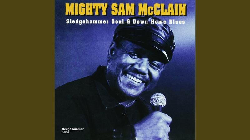Sledgehammer Soul Down Home Blues