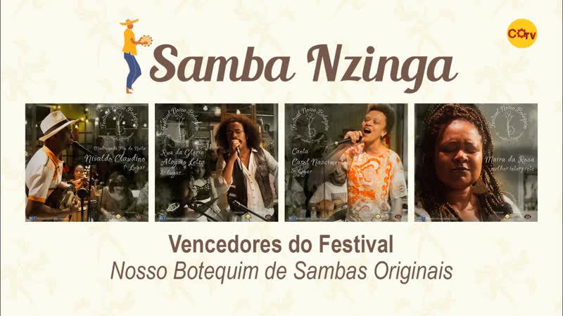Samba Nzinga nº 41 Vencedores do festival nosso botequim de sambas originais