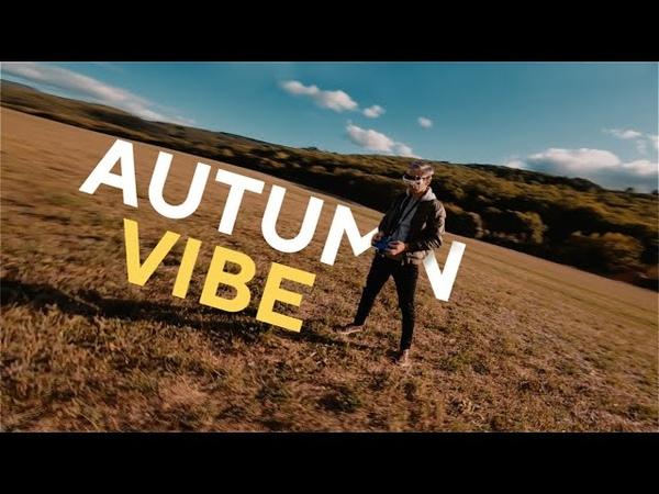 Autumn Vibe - Long Range FPV Freestyle
