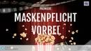 Breaking News - Maskenpflicht in Deutschland ist vorbei!? Oder doch nicht?