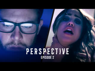PERSPECTIVE: EPISODE 2 (Alina Lopez, Abigail Mac, Gianna Dior, Angela White, Whitney Wright)