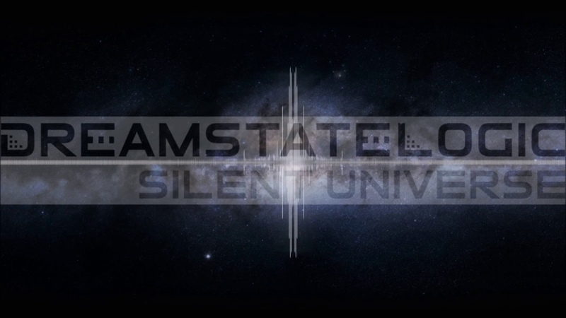 Dreamstate Logic Silent Universe downtempo ambient electronic