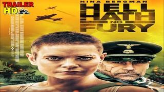 HELL HATH NO FURY Nina Bergman, Daniel Bernhardt, Josef Cannon Official Trailer war movie 2021