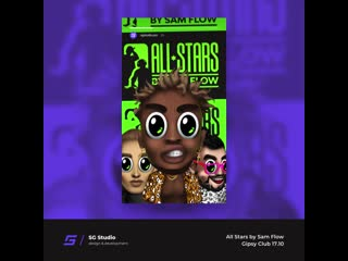 All Stars by Sam Flow – Gipsy 17.10