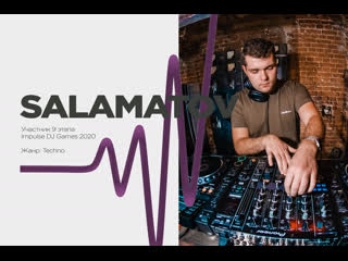 Salamatov - Impulse Games 2020