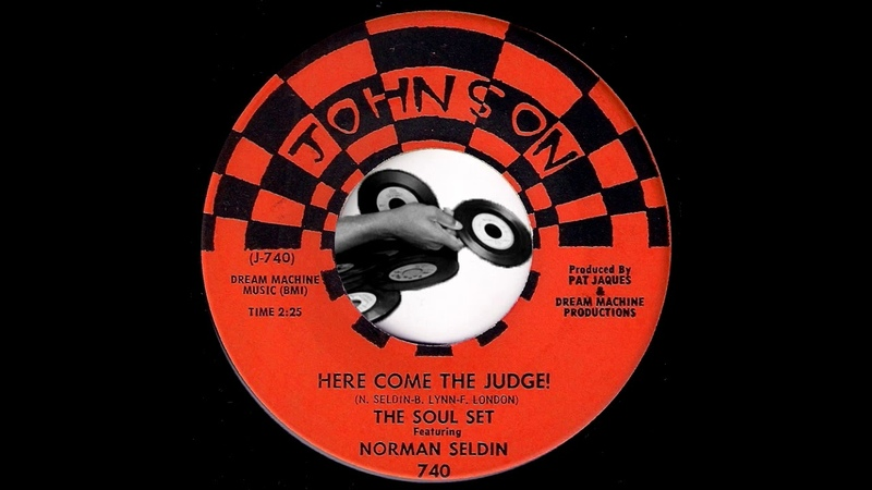 The Soul Set Featuring Norman Seldin - Here Come The Judge! [Johnson] 1968 Funk 45