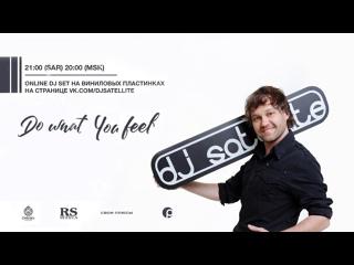 DJ Satellite / Do What You Feel #10 (vinyl set)