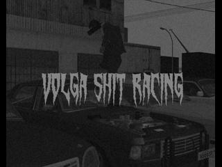 volga shit racing .