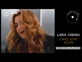 "Lara Fabian - I Will Love Again (""БП"" Remastered ' 2021)"