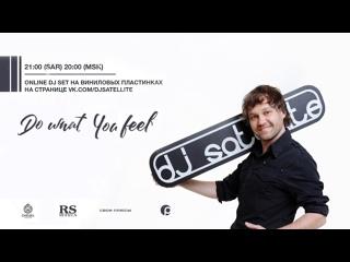 DJ Satellite / Do What You Feel #7 (vinyl set)