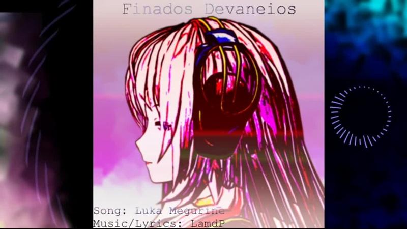 巡音ルカ Finados Devaneios オリジナル