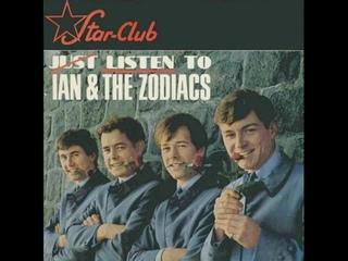 Ian & The Zodiacs • Just Listen To Ian & The Zodiacs ℗ 1966