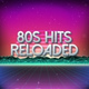 80s Hits Reloaded - Send Me An Angel
