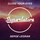 Serge Legran - Close Your Eyes