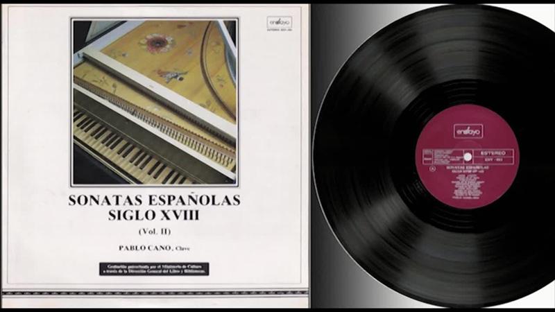 Pablo Cano harpsichord La música de tecla Española en la segunda mitad del siglo XVIII 1984