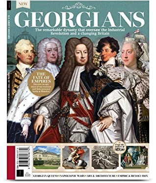 All About History - Book of the Georgians -3rd Edition  2021