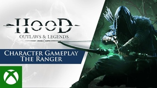 Hood: Outlaws & Legends - Character Gameplay Trailer   The Ranger