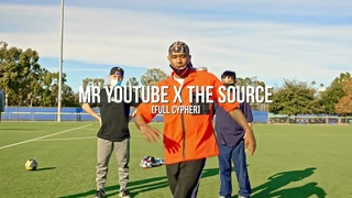 MR YOUTUBE x THE SOURCE | Full Cypher |