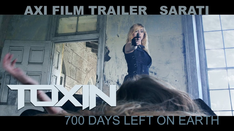 THE AXI / TOXIN: 700 DAYS LEFT ON EARTH / TRAILER / SARATI / Director: ShawnWellingAXI