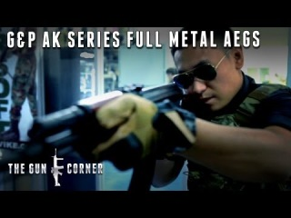 EvikeTV [The Gun Corner] - G&P AK Series Full Metal AEGs