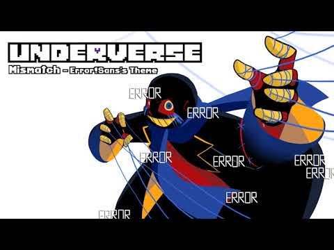 Underverse OST - Mismatch [Error!Sanss Theme]