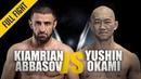 ONE Kiamrian Abbasov vs Yushin Okami May 2019 FULL FIGHT