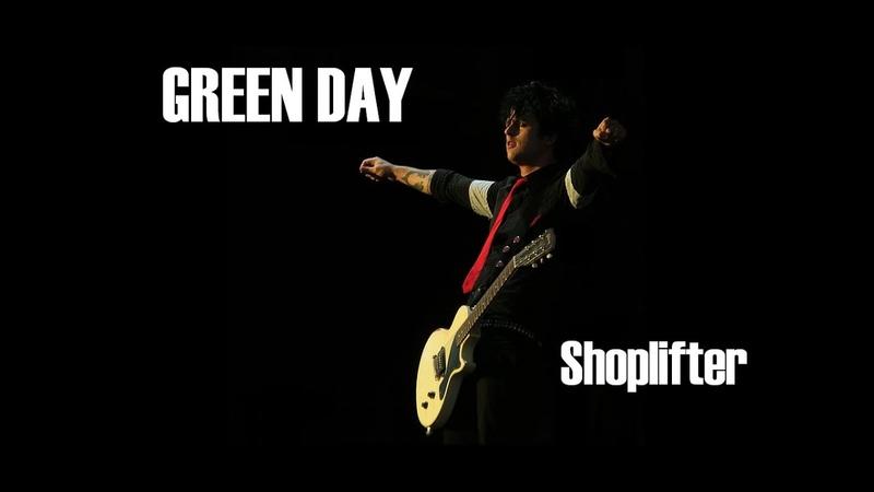 Green Day Shoplifter lyrics