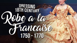 How to Dress 18th Century: 1750 - 1770 Robe a la Francaise