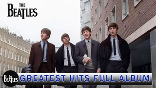The Beatles Greatest Hits Full Album 2021 - Top Best Songs Of The Beatles Collection